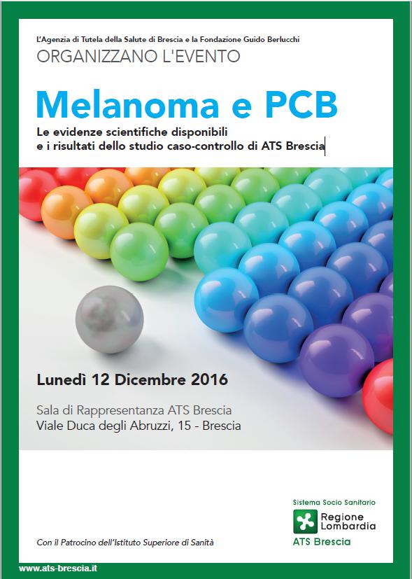 Melanoma e PCB Lunedì 12 Dicembre 2016 – Brescia