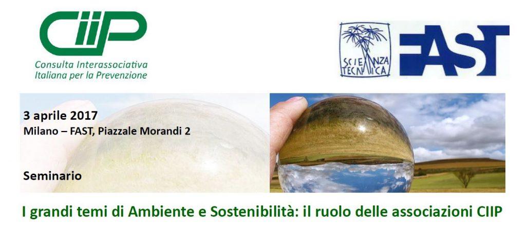 Il 3 aprile 2017 a Milano la CIIP ha organizzato un Seminario sui temi di Ambiente e Sostenibilità