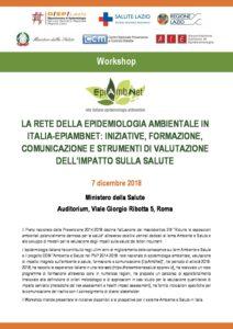 LA RETE DELLA EPIDEMIOLOGIA AMBIENTALE IN ITALIA-EPIAMBNET: INIZIATIVE, FORMAZIONE, COMUNICAZIONE E STRUMENTI DI VALUTAZIONE DELL'IMPATTO SULLA SALUTE